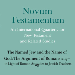 The Named Jew and the Name of God: A new reading of Romans 2:17–29