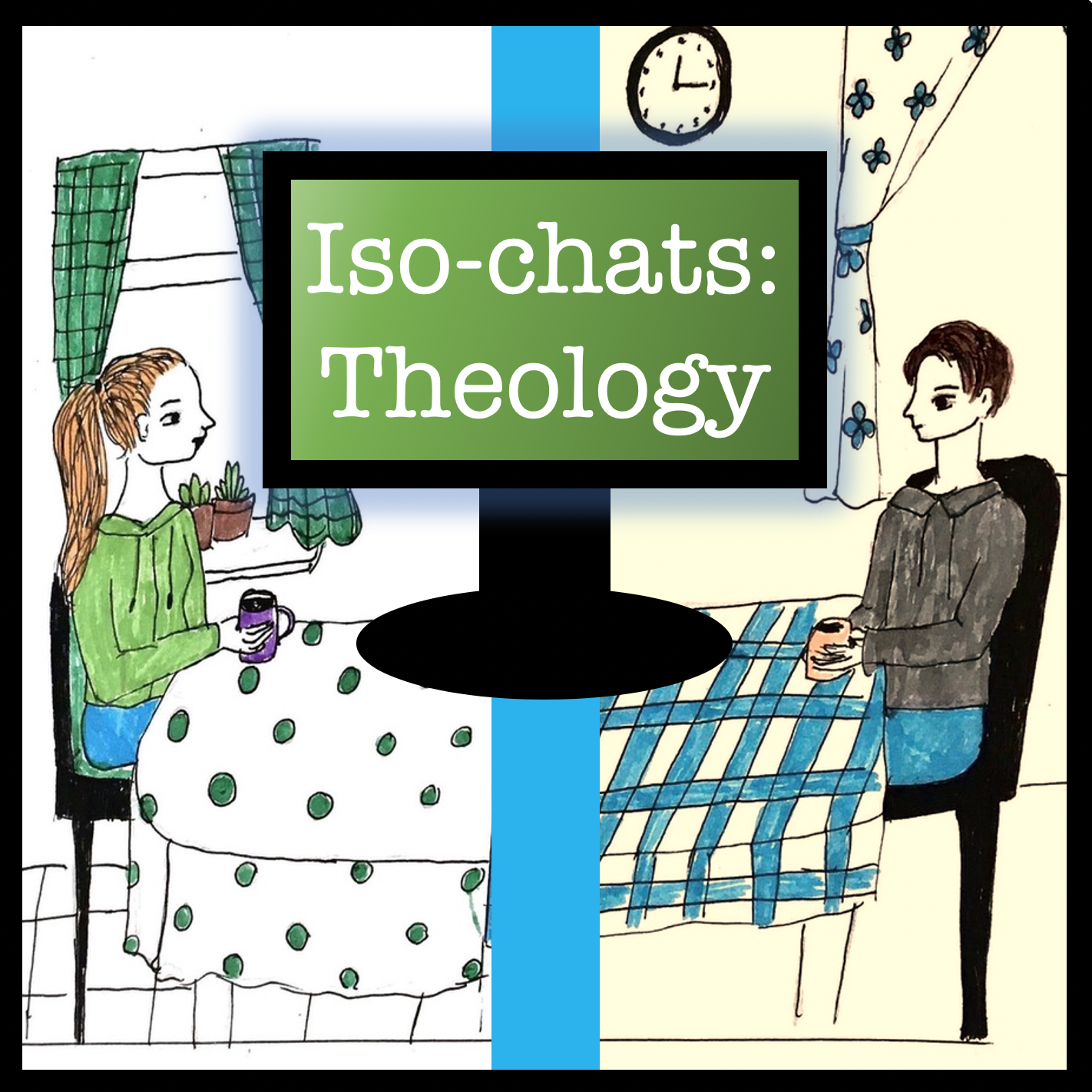 Iso-chats: Theology